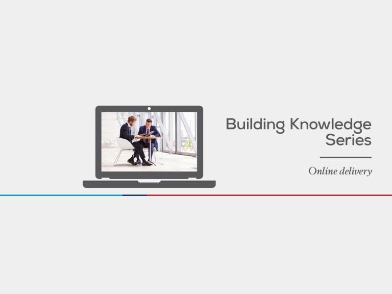 Building Knowledge Series